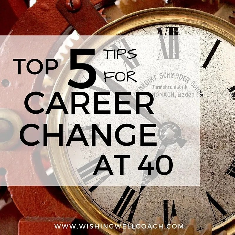 Top 5 Tips For Career Change at 40