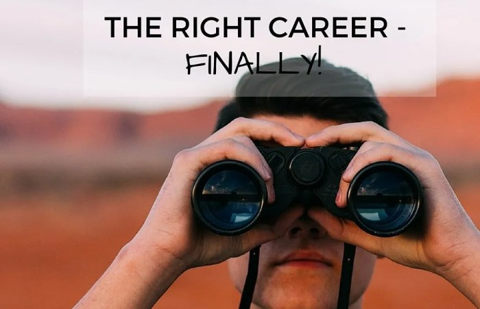 How To Find The Right Career – Finally!