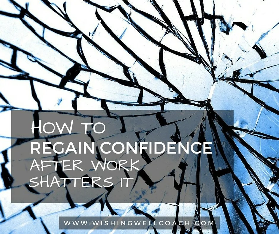 how to REGAIN CONFIDENCE