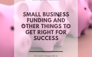 Small Business Funding and Other Things to Get Right for Success