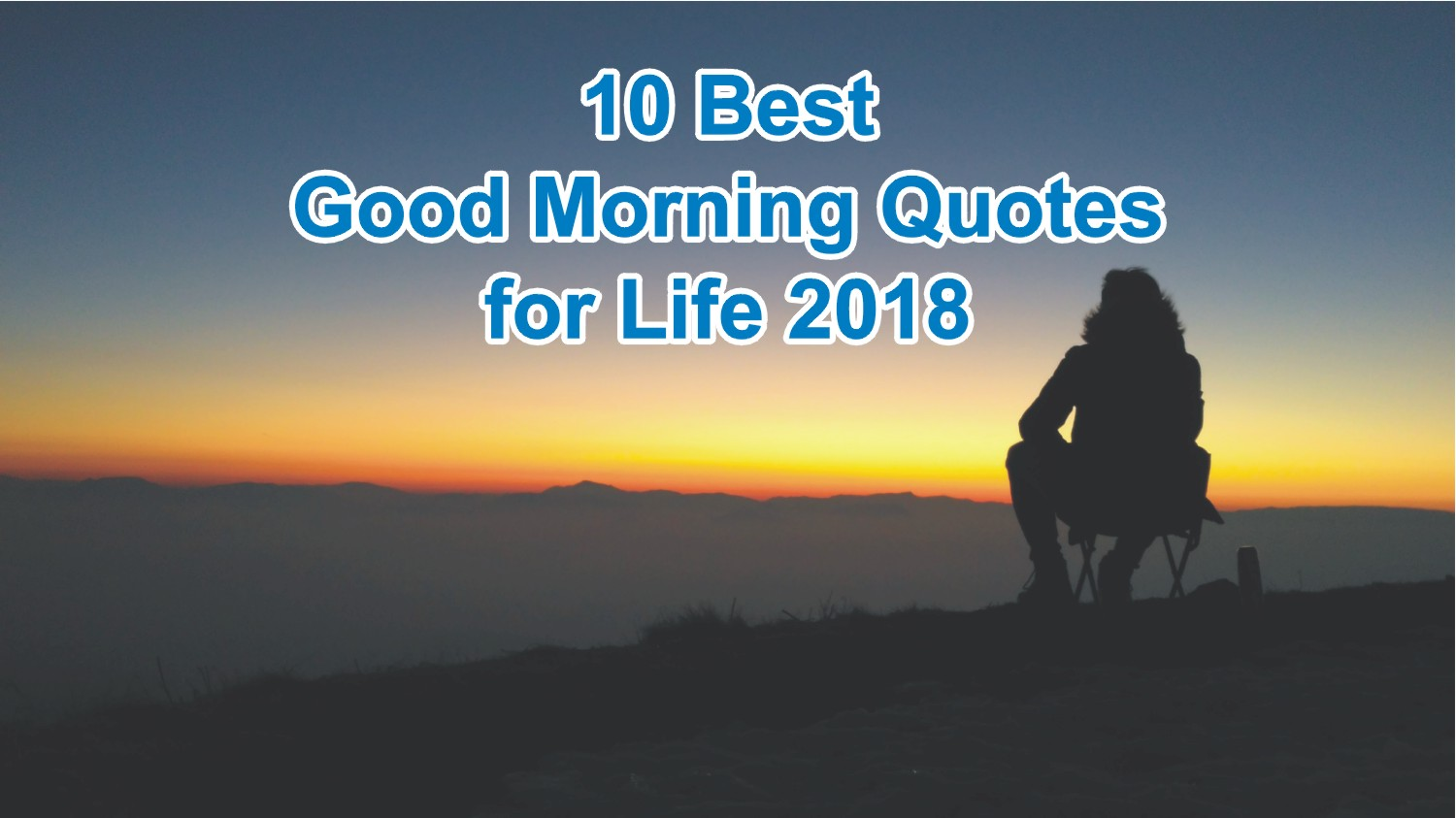 10 Best Good Morning Quotes For Life With Beautiful Images 2019