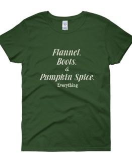 Flannel Boots & Pumpkin Spice Everything Women's short sleeve t-shirt