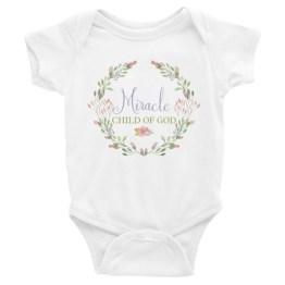 Miracle Child of God | Infant Bodysuit