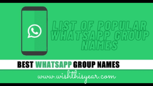 List of Popular WhatsApp Group Names 2020