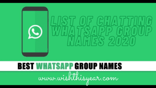 List of Chatting WhatsApp Group Names 2020
