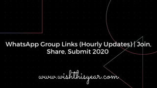 WhatsApp Group Links (Hourly Updates)   Join, Share, Submit 2020