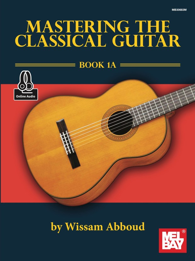 Mastering the Classical Guitar 1A