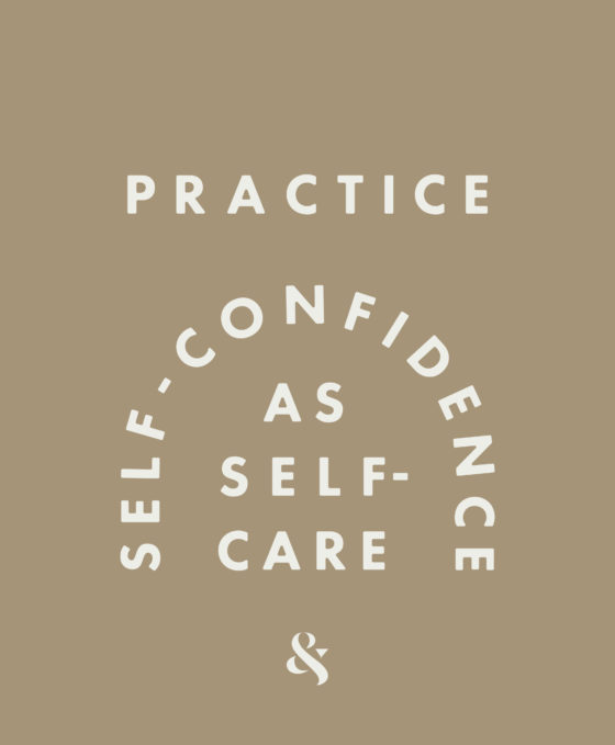 October 2020 Theme: How to Foster True Self-Confidence