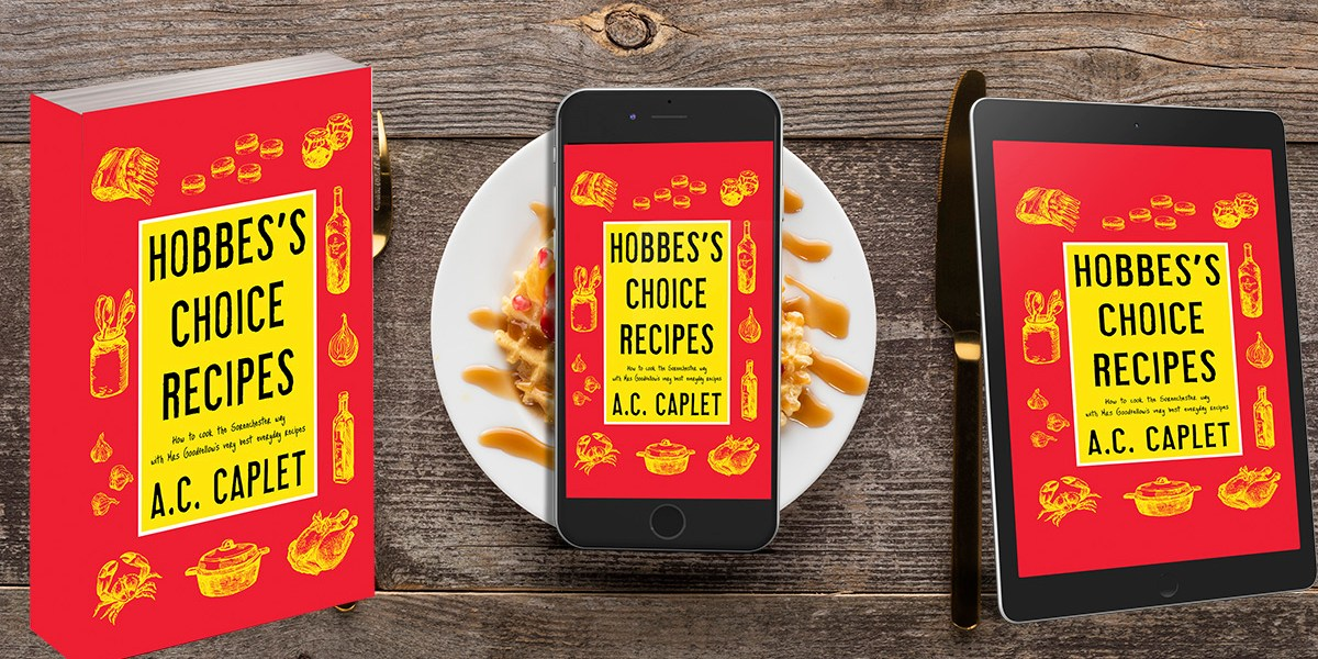 Hobbes's Choice Recipes by A.C. Caplet