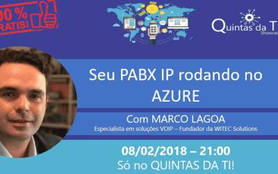 WEBINAR – COMO COLOCAR PABX IP RODANDO NO MICROSOFT AZURE