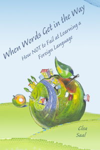 When Words Get in the Way (language learning, Kindle eBook)