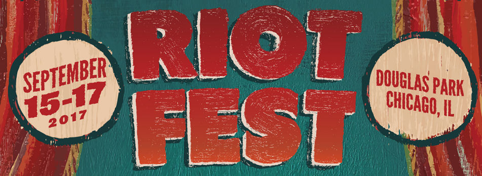 NEWS: RIOT FEST 2017 FIRST WAVE LINEUP TEASER & SCHEDULE REVEAL