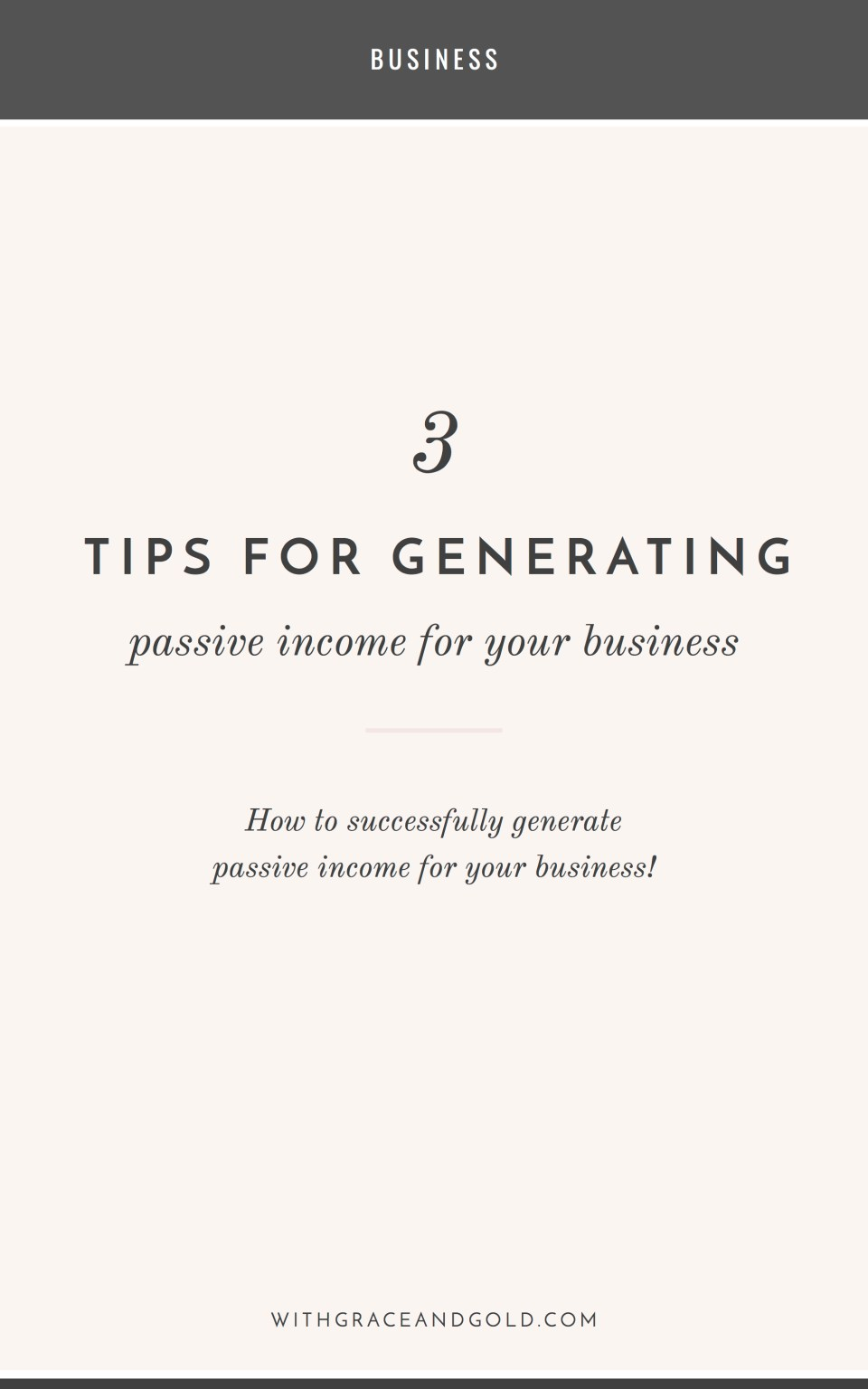 3 Tips for Generating Passive Income for Your Business