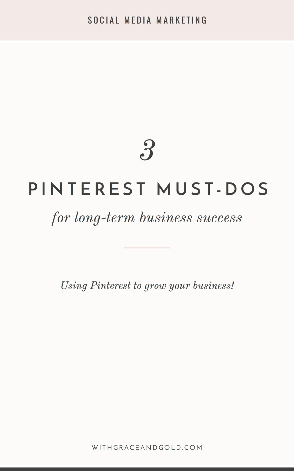3 Pinterest Must-Dos for Long-Term Business Success