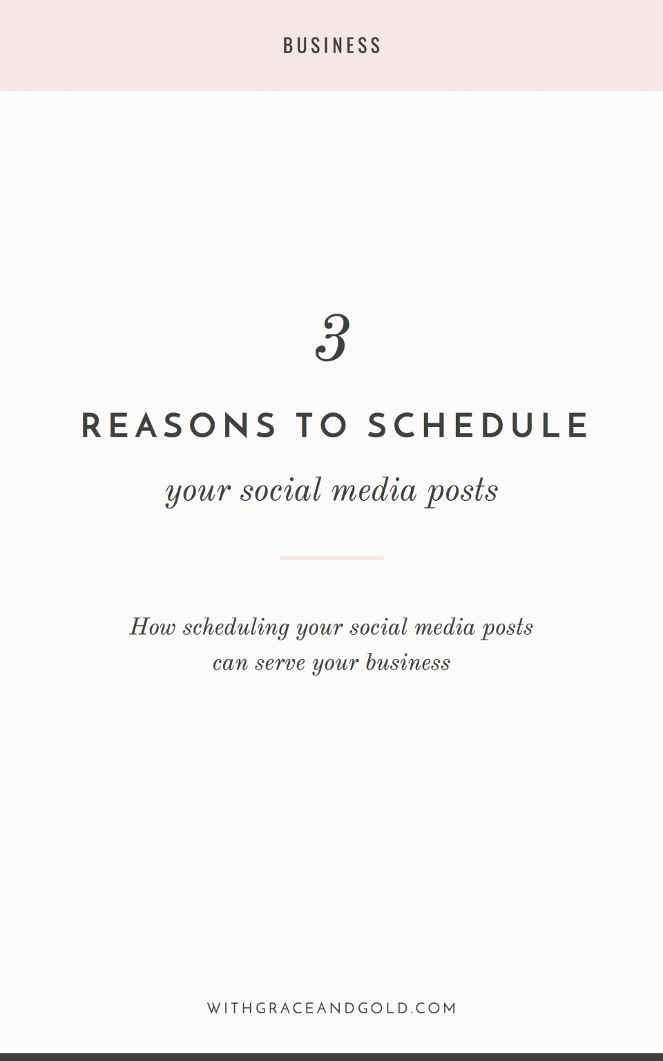 3 Reasons to Schedule Your Social Media Posts | With Grace and Gold | Branding, Web Design, and Education for Creative Women in Business