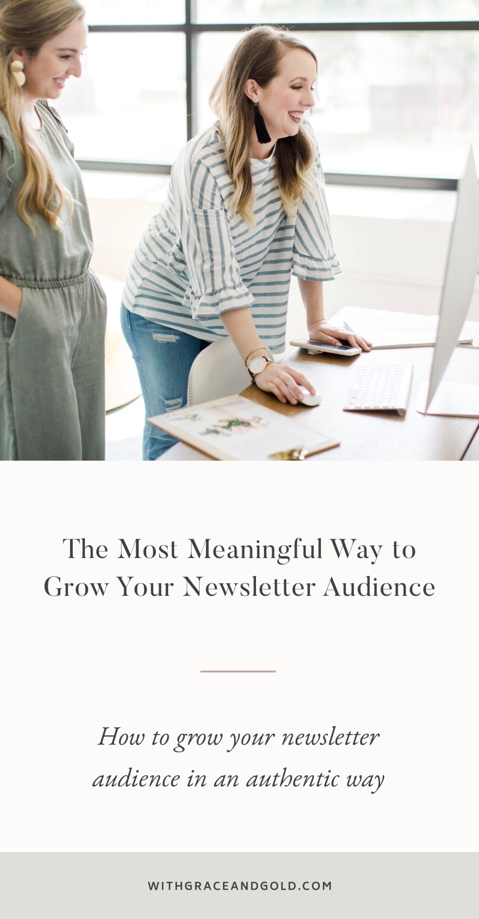 The Most Meaningful Way to Grow Your Newsletter Audience - With Grace and Gold - Photo