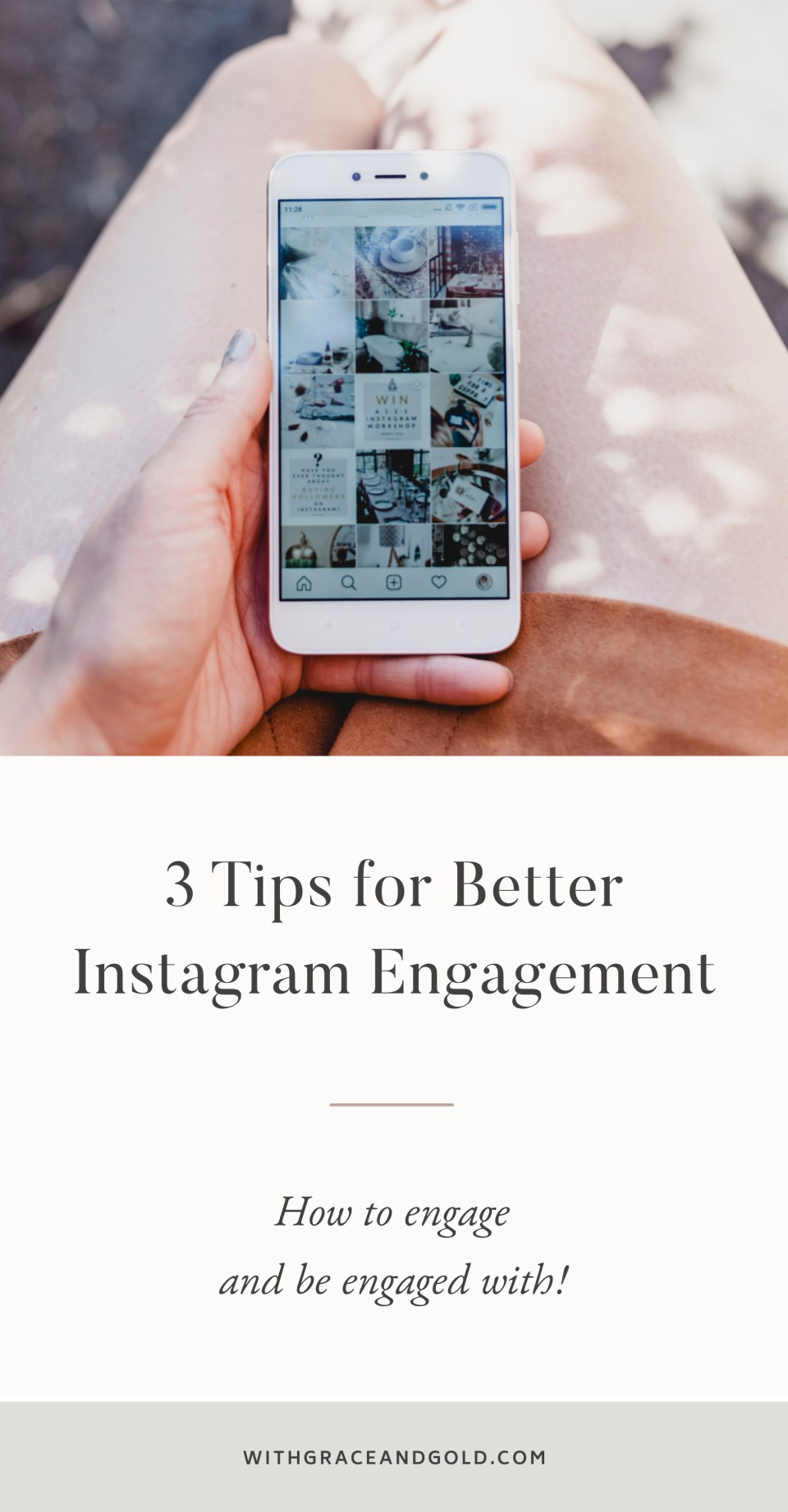 3 Tips for Better Instagram Engagement by With Grace and Gold