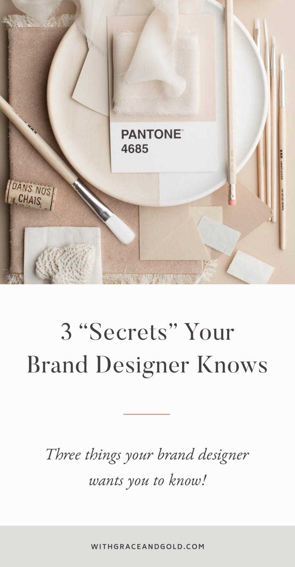 3 Secrets Your Brand Designer Knows