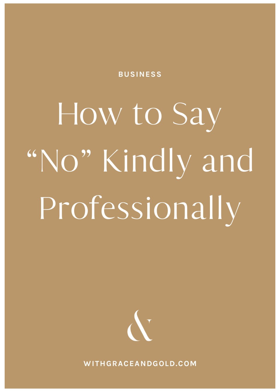 How to Say No Kindly and Professionally