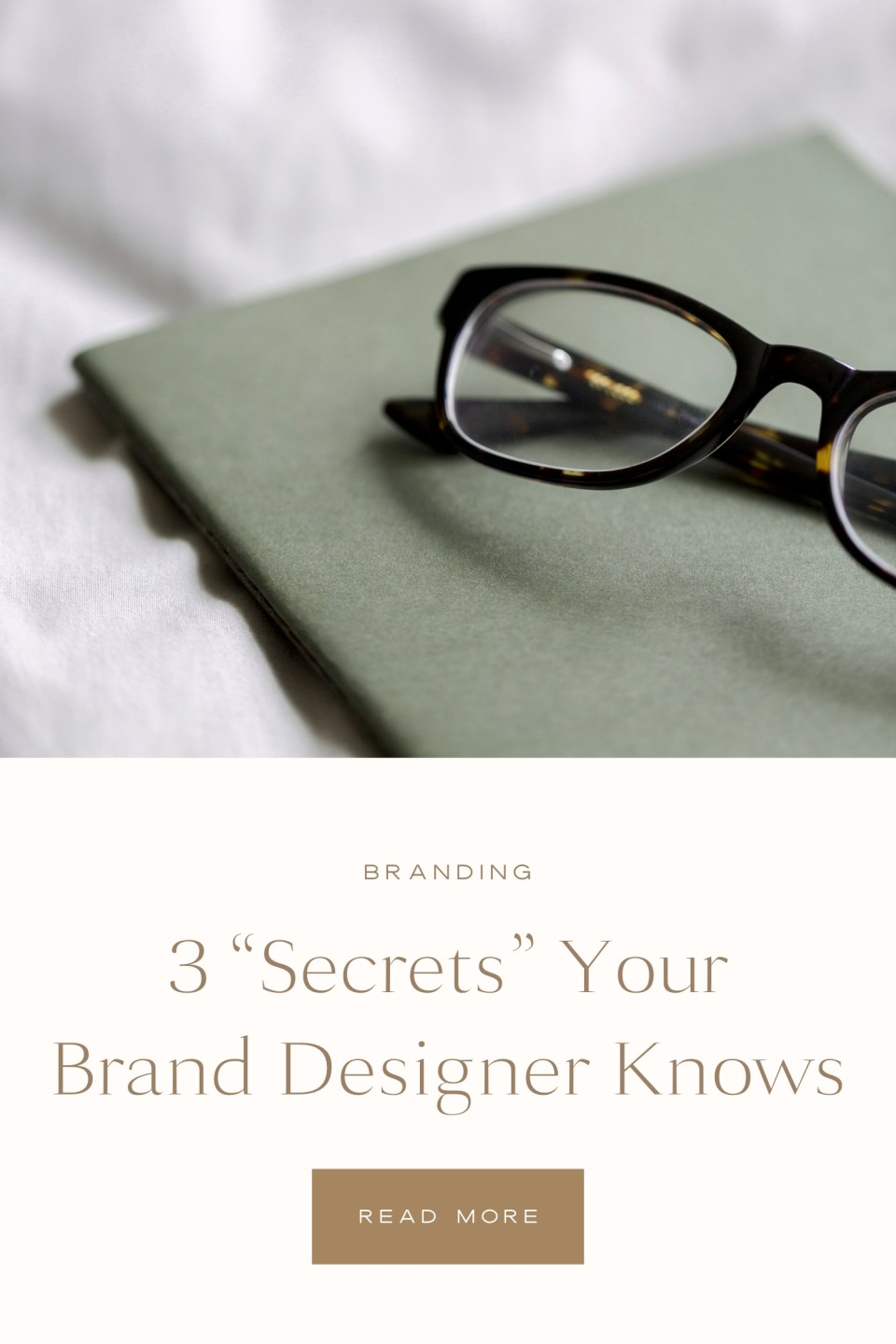 3 Secrets Your Brand Designer Knows - With Grace and Gold - Custom Brand and Showit Website Design for Creative Women in Business