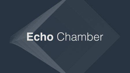 Echo Chamber
