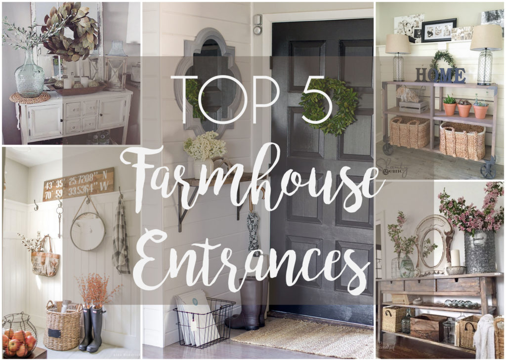 Top 5 Farmhouse Entrances