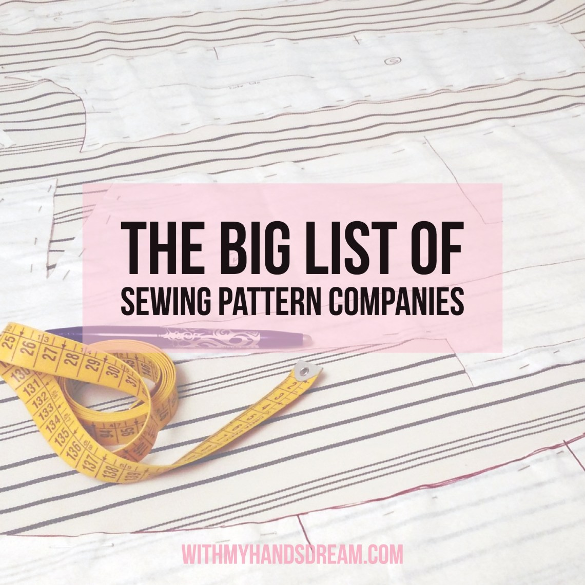 The Big List of Sewing Patterns Companies