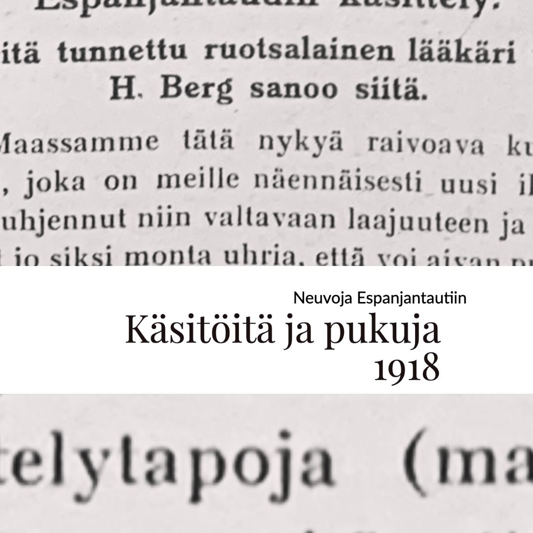 Espanjantaudista Käsitöitä ja pukuja lehdessä 1918.