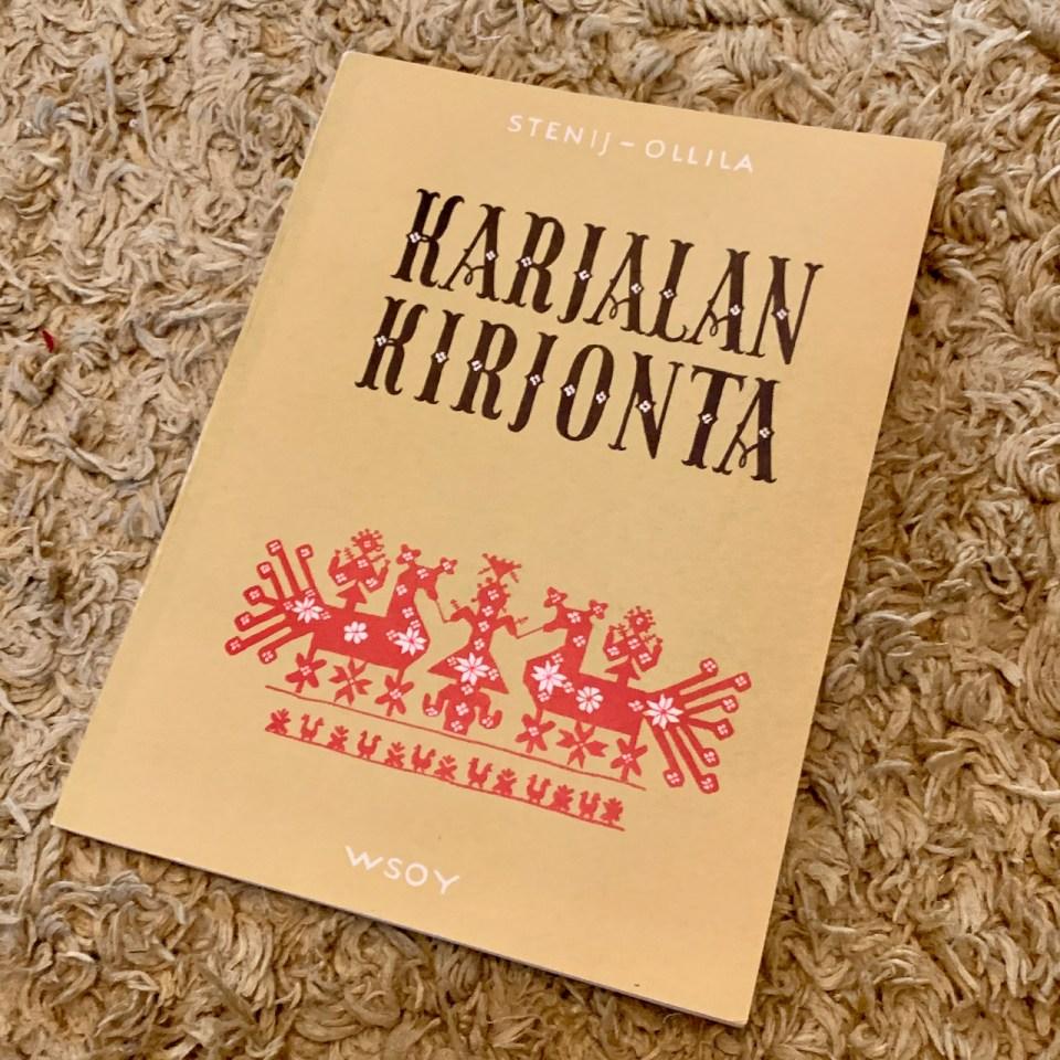 "Book ""Karjalan kirjonta"" by Stenij-Ollila."