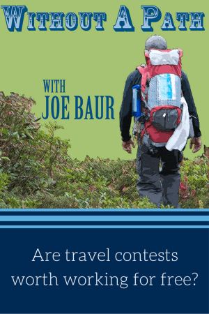 Are travel contests worth working for free?