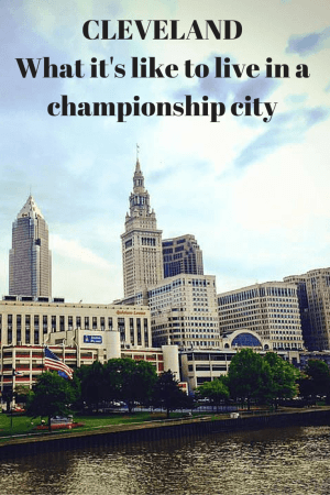 Cleveland - What it's like to live in a championship city pinterest