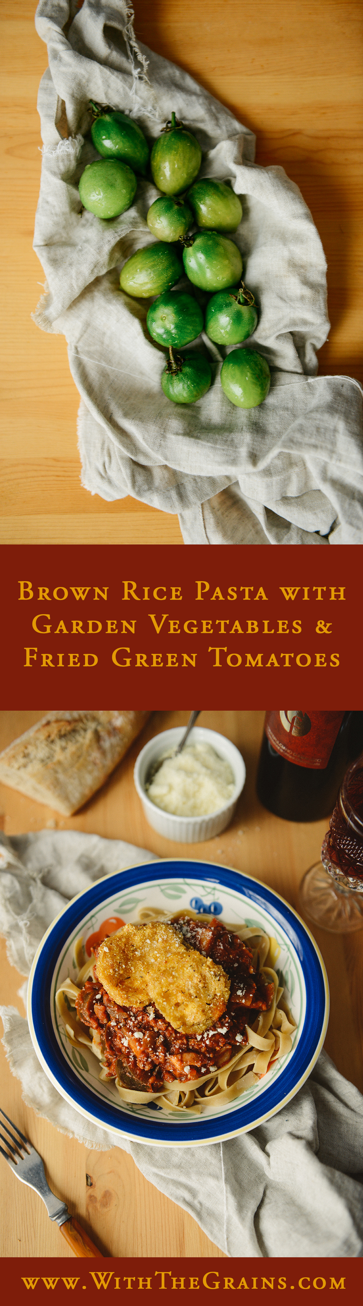 Brown Rice Pasta with Fried Green Tomatoes // www.WithTheGrains.com