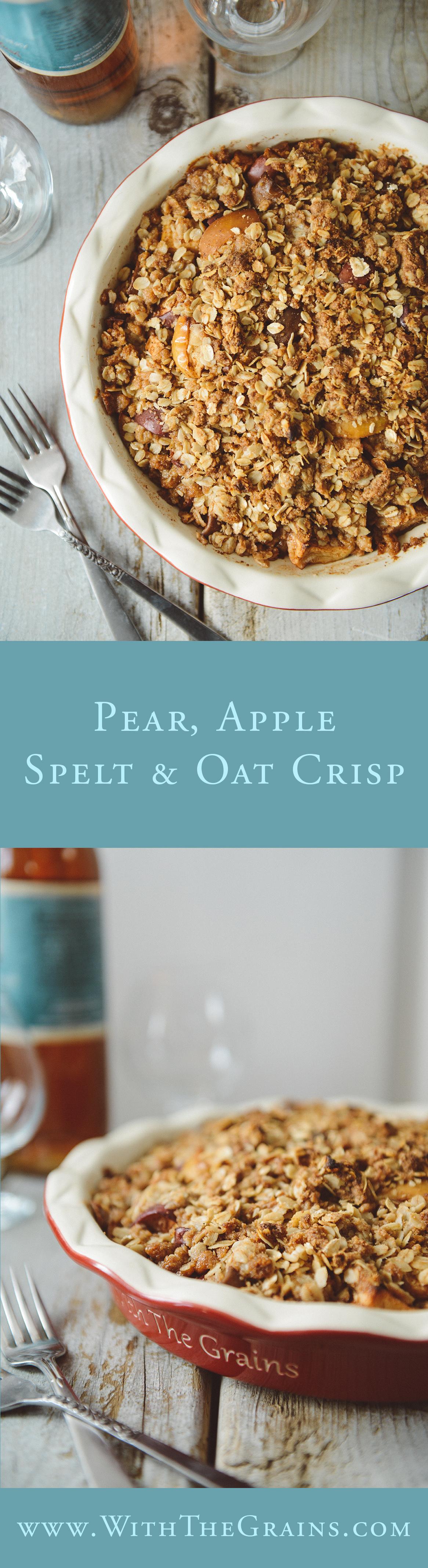 Pear Apple Spelt & Oat Crisp // www.WithTheGrains.com