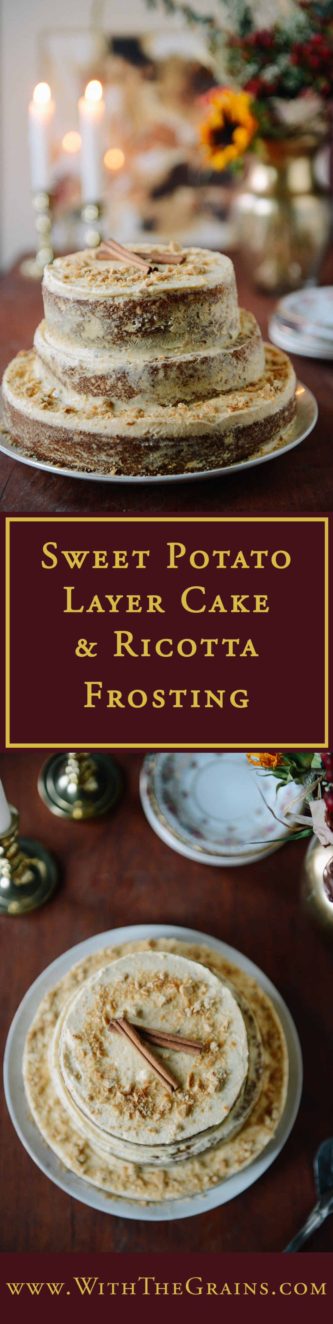 Sweet Potato Layer Cake with Sweet Potato Ricotta Frosting // www.WithTheGrains.com
