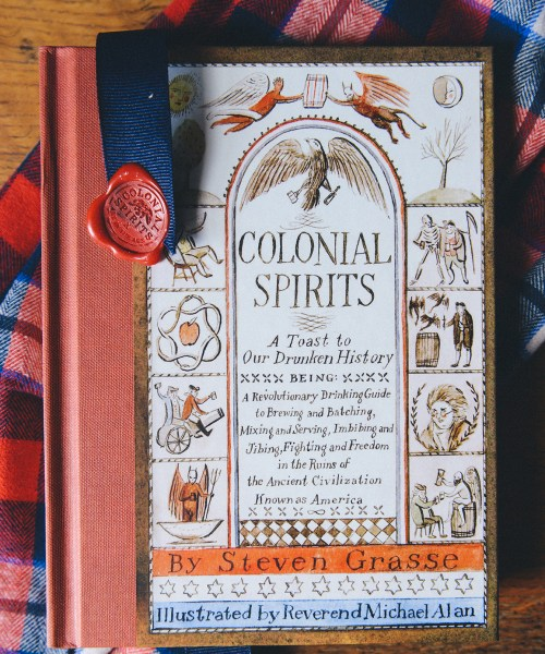 """Colonial Spirits by Steven Grasse // www.WithTheGrains.com"