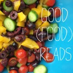 Good (Food) Reads: It's Finally Spring!