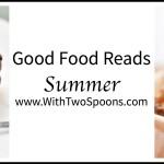 Good Food Reads 6.16.17