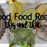 Good Food Reads: This & That