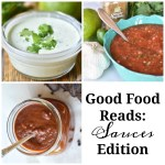 Good Food Reads: Sauces Edition