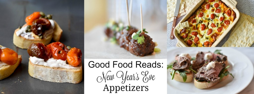 Good Food Reads New Year's Appetizers recipe round up
