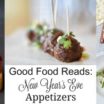 Good Food Reads: New Year's Eve Appetizers