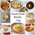 Good Food Reads: Soups