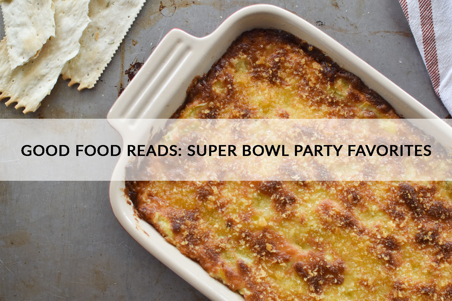 Super Bowl Party Favorites