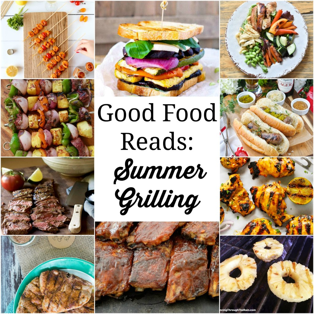 Facebook Collage Good Food Reads: Summer Grilling