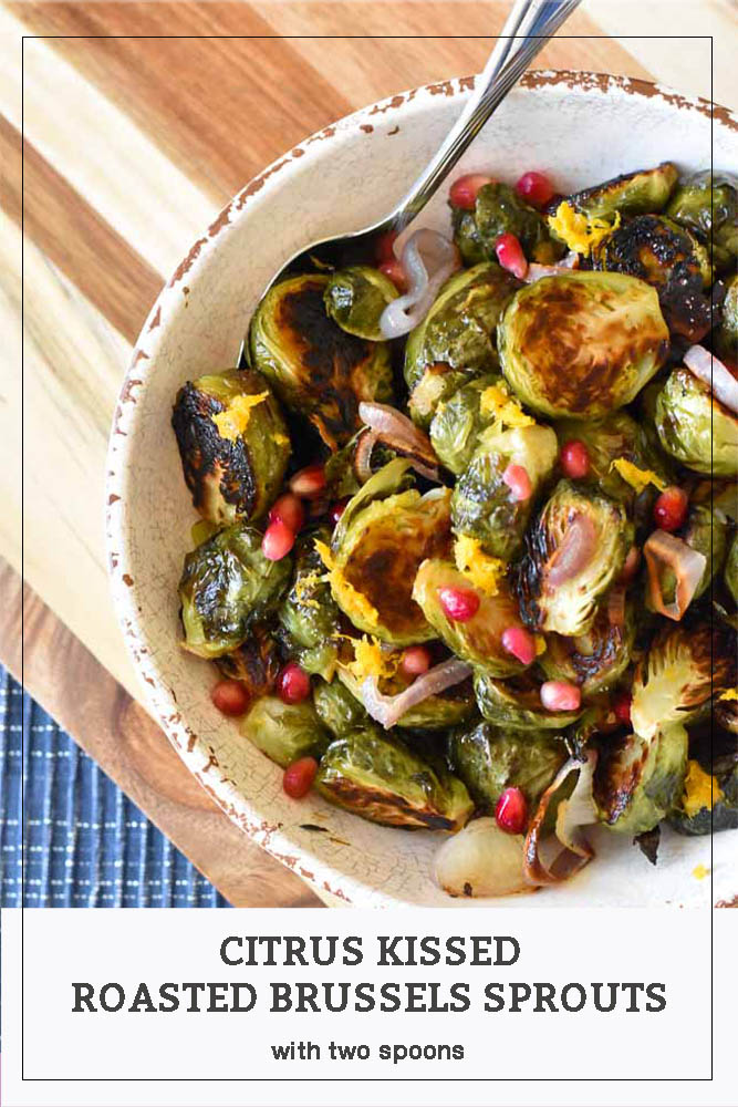 Citrus Kissed Roasted Brussels Sprouts Pinterest Pin