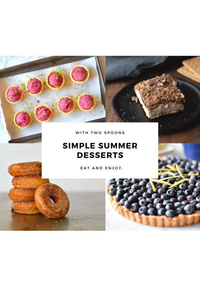 Simple Summer Desserts