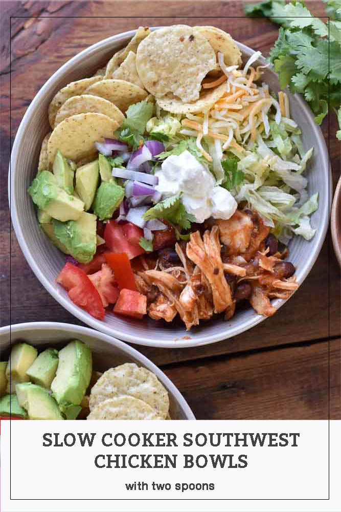 Pinterest image for Slow Cooker Southwest Chicken Bowls