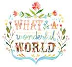 by thewheatfield etsy: http://www.etsy.com/listing/90918302/wonderful-world-8x10-print?ref=tre-2229758944-3