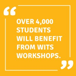 Over 4000 students will benefit from WITS workshops.