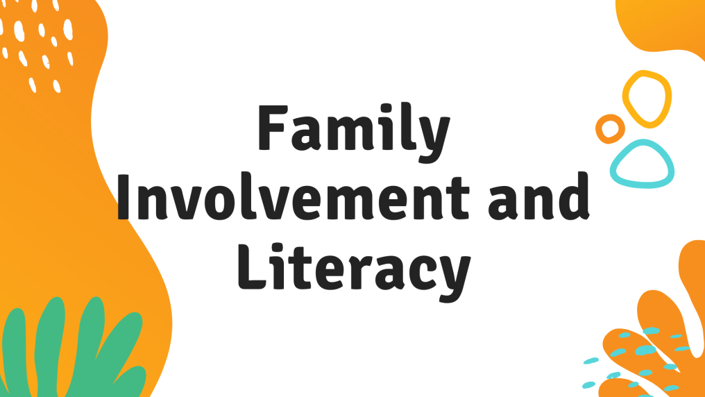 Family Involvement and Literacy